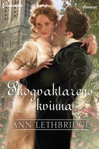 Skogvaktarens kvinna (e-bok) av Ann Lethbridge