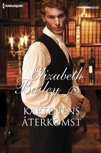 Kaptenens återkomst (e-bok) av Elizabeth Bailey
