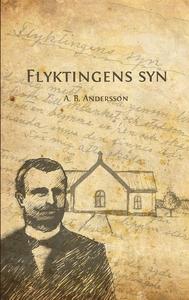 Flyktingens syn (e-bok) av August Bernhard Ande