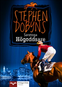 Saratoga Högoddsare  (e-bok) av Stephen Dobyns