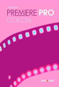 Premiere Pro CC&CS6 (e-bok) av Anna Cnattingius