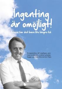 Ingenting är omöjligt (e-bok) av Alf Josefsson