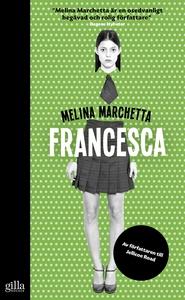 Francesca (e-bok) av Melina Marchetta