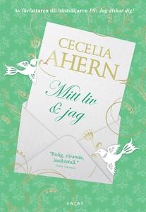 Mitt liv & jag  (e-bok) av Cecelia Ahern