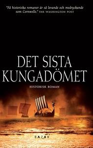 Det sista kungadömet (e-bok) av Bernard Cornwel