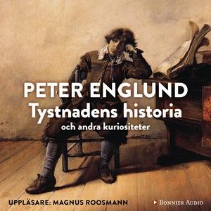 Tystnadens historia (ljudbok) av Peter Englund