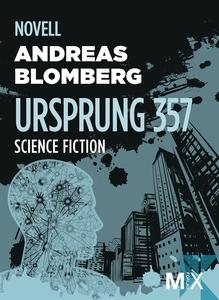 Ursprung 357 (e-bok) av Andreas , Andreas Blomb
