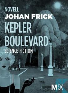 Kepler Boulevard (e-bok) av Johan Frick