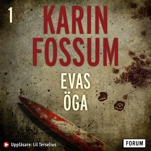 Evas öga (ljudbok) av Karin Fossum