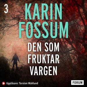 Den som fruktar vargen (ljudbok) av Karin Fossu