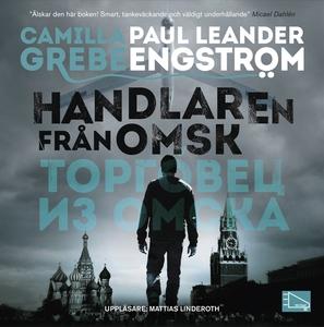 Handlaren från Omsk (ljudbok) av Camilla Grebe,