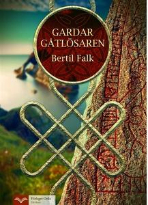 Gardar Gåtlösaren (e-bok) av Bertil Falk