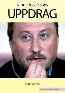 Janne Josefssons uppdrag (e-bok) av Stig Hansén