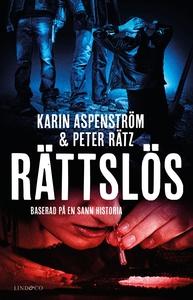 Rättslös (e-bok) av Karin Aspenström, Peter Rät