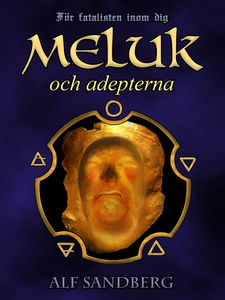 Meluk och adepterna (e-bok) av Alf Sandberg