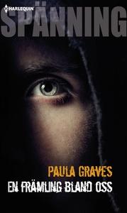 En främling bland oss (e-bok) av Paula Graves