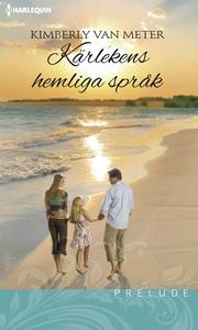 Kärlekens hemliga språk (e-bok) av Kimberly Van
