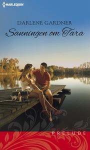 Sanningen om Tara (e-bok) av Darlene Gardner