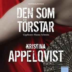 Den som törstar (ljudbok) av Kristina Appelqvis