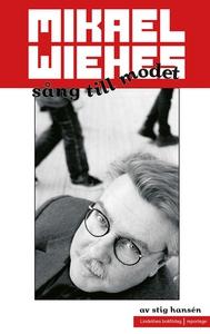 Mikael Wiehes sång till modet (e-bok) av Stig H