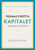 Kapitalet i det 21:a århundradet av Thomas Piketty - sammanfattning och svenskt perspektiv (Capital in the Twenty-First Century)