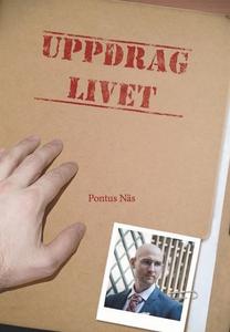 Uppdrag Livet (e-bok) av Pontus Näs