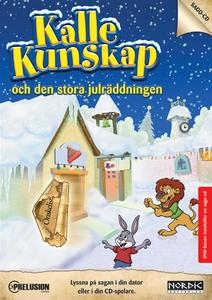 Kalle Kunskap och den stora julräddningen (ljud