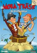 Mora Träsk på piratäventyr