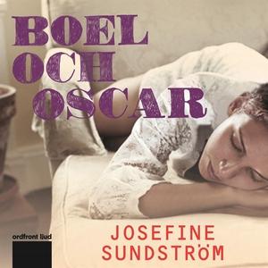 Boel och Oscar (ljudbok) av Josefine Sundström,