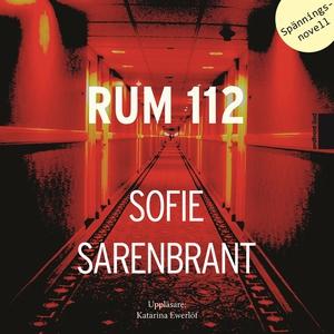 Rum 112 (ljudbok) av Sofie Sarenbrant, Katarina