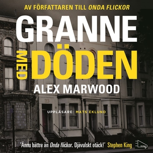 Granne med döden (ljudbok) av Alex Marwood