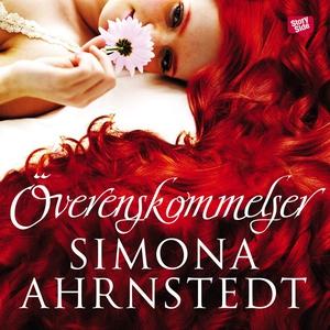 Överenskommelser (ljudbok) av Simona Ahrnstedt