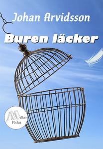 Buren Läcker (e-bok) av Johan Arvidsson