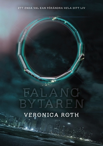 Falangbytaren (e-bok) av Veronica Roth