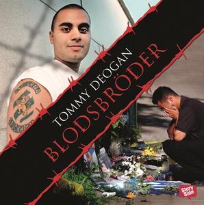 Blodsbröder (ljudbok) av Tommy Deogan