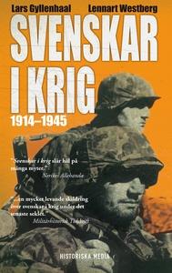 Svenskar i krig 1914-1945 (e-bok) av Lars Gylle