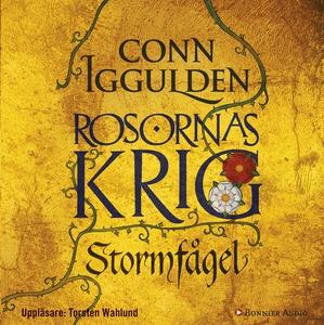 Stormfågel : Rosornas krig I (ljudbok) av Conn