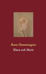 Klara och Merit (e-bok) av Rune Hammargren