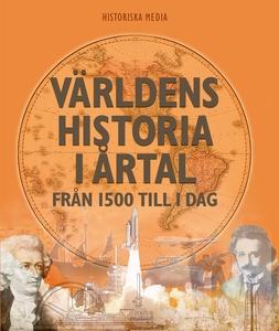 Världens historia i årtal : från 1500 till i da
