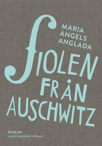 Fiolen från Auschwitz (e-bok) av Maria Àngels A