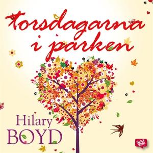 Torsdagarna i parken (ljudbok) av Hilary Boyd