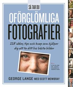 Så Tar Du Oförglömliga Fotografier (e-bok) av G