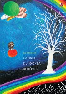 Kanske du också behövs? (e-bok) av Bo Bergsjö