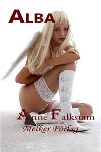Alba (e-bok) av Anne Falkstam