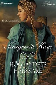 Höglandets härskare (e-bok) av Kaye Marguerite