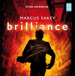 Brilliance (ljudbok) av Marcus Sakey, John-Henri Holmberg, Reine Brynolfsson