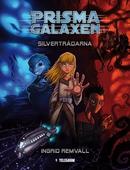 Prismagalaxen 1 - Silvertrådarna