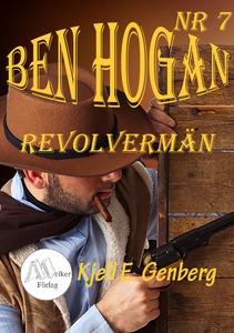 Ben Hogan Nr 7 - Revolvermän (e-bok) av Kjell E