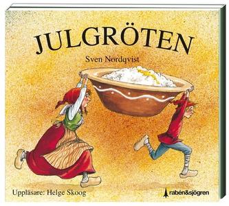 Julgröten (ljudbok) av Sven Nordqvist