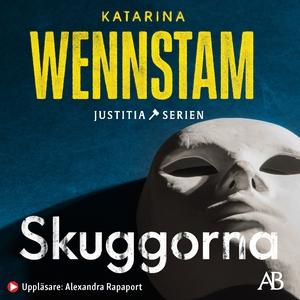 Skuggorna (ljudbok) av Katarina Wennstam